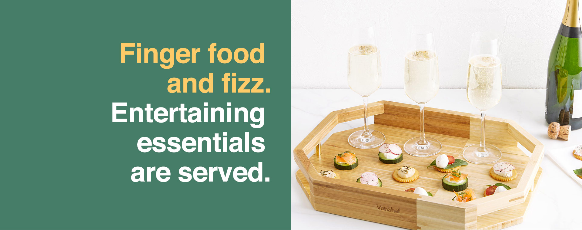 Finger food and fizz.